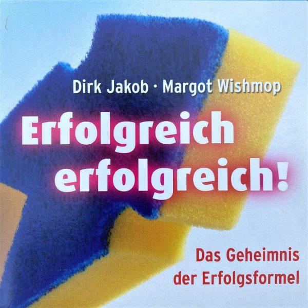 Erfolgreich-erfolgreich-Dirk-Jakob